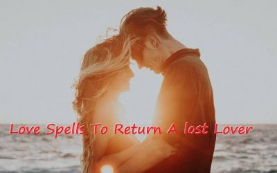 Love Spells To Bring Back lost Lover